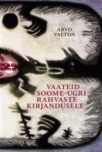 Vaateid soome-ugri rahvaste kirjandusele