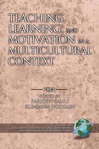 Teaching, Learning, and Motivation in a Multicultural Context