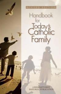 Handbook for Today's Catholic Family
