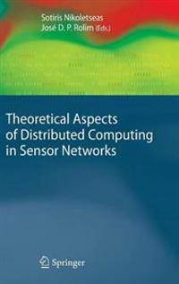Theoretical Aspects of Distributed Computing in Sensor Networks