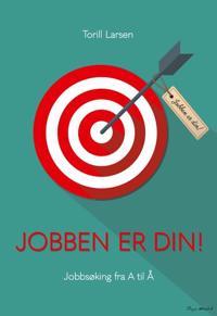 Jobben er din! - Torill Larsen pdf epub