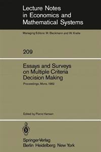Essays and Surveys on Multiple Criteria Decision Making