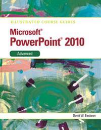 Illustrated Course Guides Microsoft PowerPoint 2010