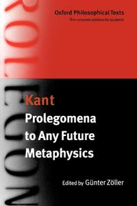 Prolegomena to Any Future Metaphysics That Will Be Able to Present Itself As Science