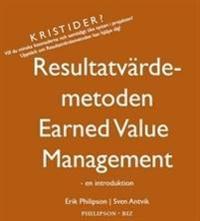 Resultatvärdemetoden - Earned Value Management - en introduktion