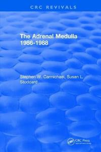 The Adrenal Medulla 1986-1988 - 1989