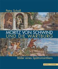 Moritz von Schwind und die Wartburg