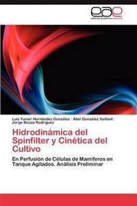 Hidrodinamica del Spinfilter y Cinetica del Cultivo