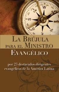 La Brujula para el Ministro/ The Spells of the Minestry
