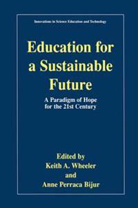 Education for a Sustainable Future