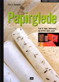 Papirglede - Gro T. Rykkelid pdf epub