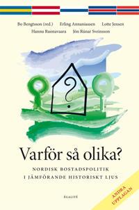 Varför så olika? : nordisk bostadspolitik i jämförande historiskt ljus