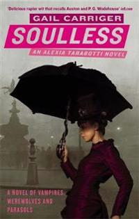 Soulless - book 1 of the parasol protectorate