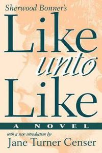 Like Unto Like