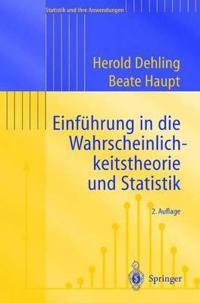 Einfuhrung in Die Wahrscheinlichkeitstheorie Und Statistik