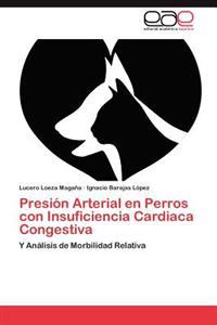 Presion Arterial En Perros Con Insuficiencia Cardiaca Congestiva