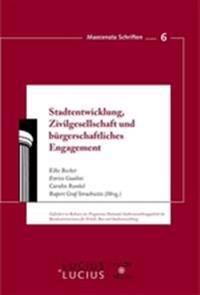 Stadtentwicklung, Zivilgesellschaft Und B rgerschaftliches Engagement