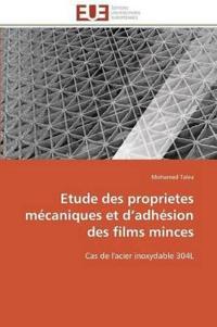 Etude Des Proprietes Mecaniques Et D Adhesion Des Films Minces