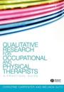 Qualitative Research for Occupational and Physical Therapists: A Practical Guide