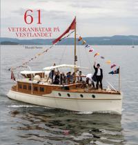 61 veteranbåtar på Vestlandet - Harald Sætre | Ridgeroadrun.org