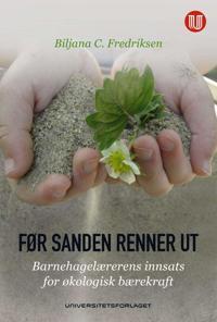 Før sanden renner ut - Biljana C. Fredriksen pdf epub
