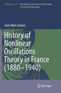 History of Nonlinear Oscillations Theory in France 1880-1940