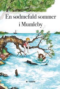 En sødmefuld sommer i Mumleby