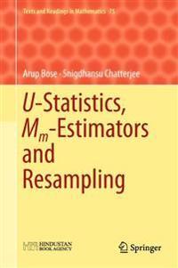 U-Statistics, Mm-Estimators and Resampling