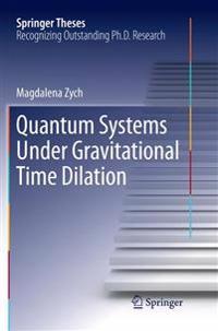 Quantum Systems Under Gravitational Time Dilation