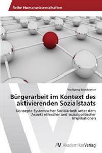 Burgerarbeit Im Kontext Des Aktivierenden Sozialstaats