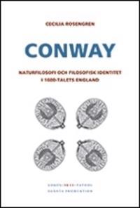 Conway : naturfilosofi och kvinnliga tänkare i barockens tidevarv