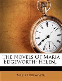 The Novels Of Maria Edgeworth: Helen...