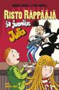 Risto Räppääjä ja juonikas Julia