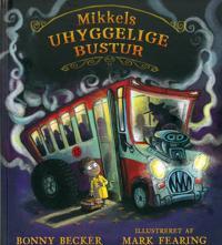 Mikkels uhyggelige bustur