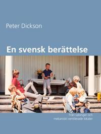En svensk berättelse: Från salonger och mekaniskt ventilerade lokaler