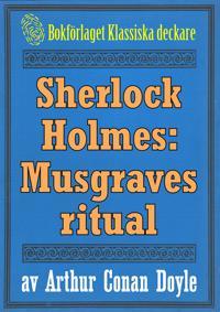 Sherlock Holmes: Äventyret med Musgraves ritual – Återutgivning av text från 1911