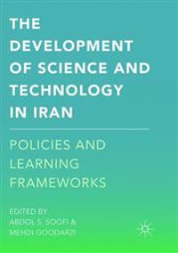 The Development of Science and Technology in Iran