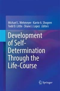 Development of Self-determination Through the Life-course