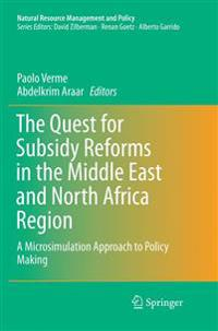 The Quest for Subsidy Reforms in the Middle East and North Africa Region