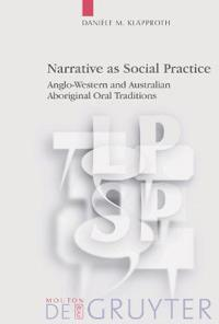 Narrative As Social Practice