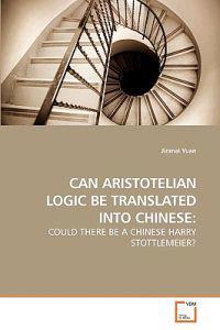 Can Aristotelian Logic Be Translated Into Chinese