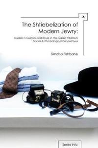 The Shtiebelization of Modern Jewry