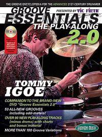 Groove Essentials 2.0: The Groove Encyclopedia for the Advanced 21st-Century Drummer [With MP3]