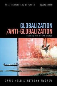 Globalization/Anti-Globalization: Beyond the Great Divide