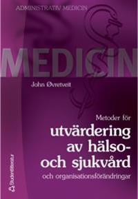 Metoder för utvärdering av hälso- och sjukvård