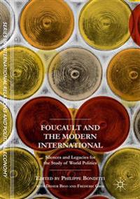 Foucault and the Modern International