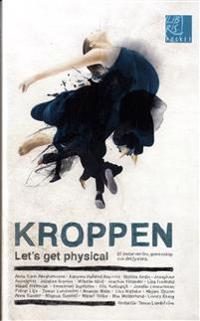 Kroppen : let's get physical