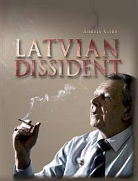 Latvian Dissident