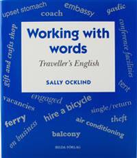 Working with words Traveller's English