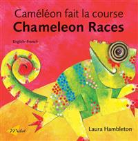 Chameleon Races  Cameleon Fait La Course - Laura Hambleton  Patricia (TRN) Sommer  Laura Hambleton - böcker (9781840594263)     Bokhandel